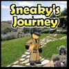 Sneaky's Journey